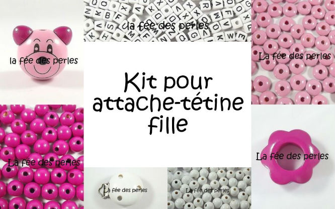 Kit pour attache t tine fille boutique - Perle pour attache tetine ...